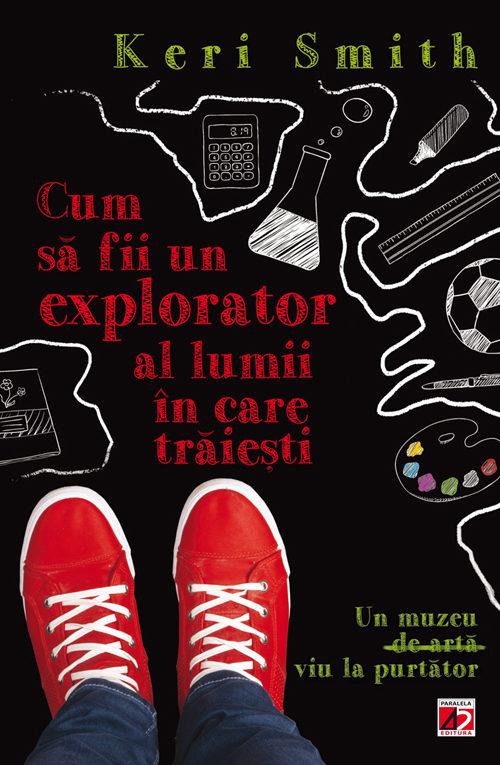 Cum_sa_fii_explorator_Keri_Smith_CopertaI_0